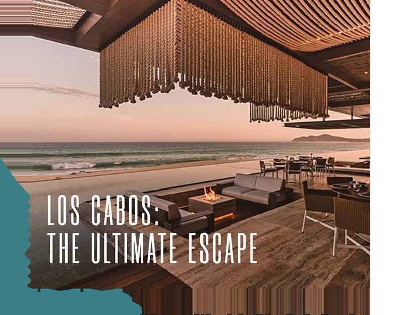 Los Cabos: The Ultimate Escape